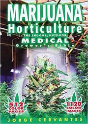 Marijuana Horticulture: The Indoor/Outdoor Medical Grower's Bible - Jorge Cervantes - Castellano Edition