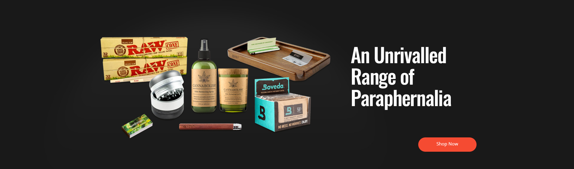 Homepage - An Unrivaled Range of Paraphernalia